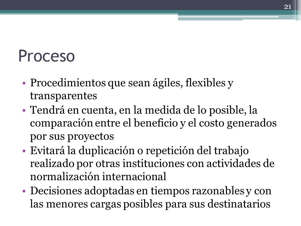 Proceso Procedimientos que sean ágiles, flexibles y transparentes