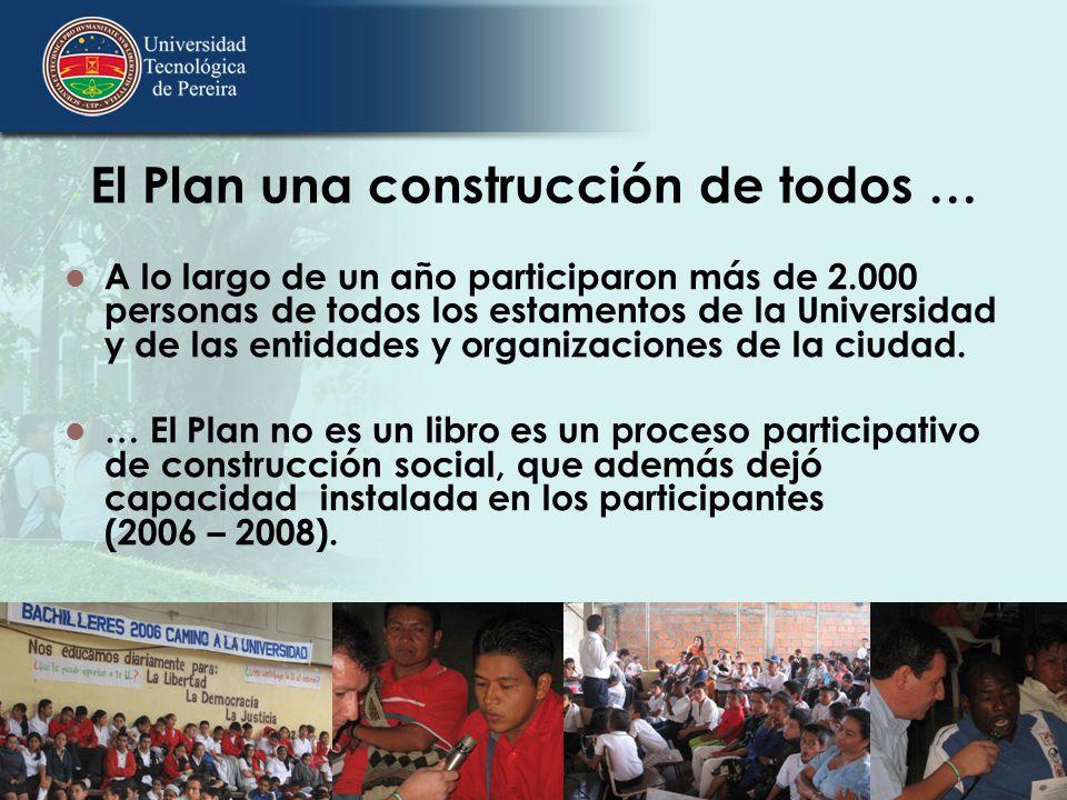 El Plan una construcción de todos …