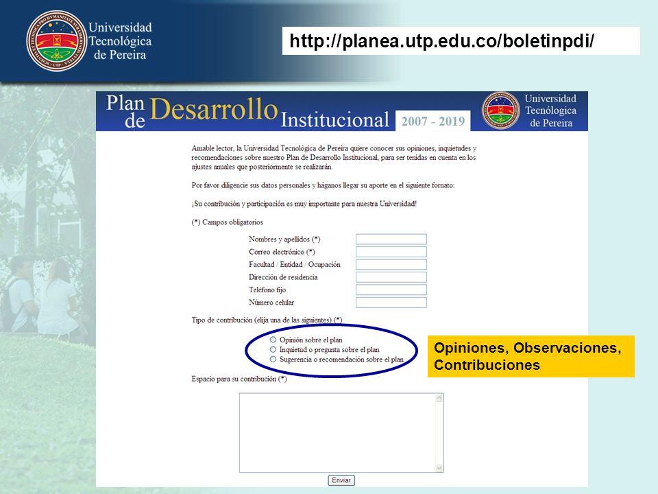 http://planea.utp.edu.co/boletinpdi/ Opiniones, Observaciones, Contribuciones