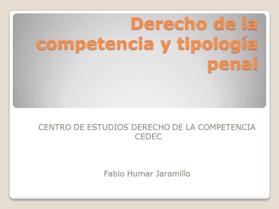 Derecho de la competencia y tipología penal
