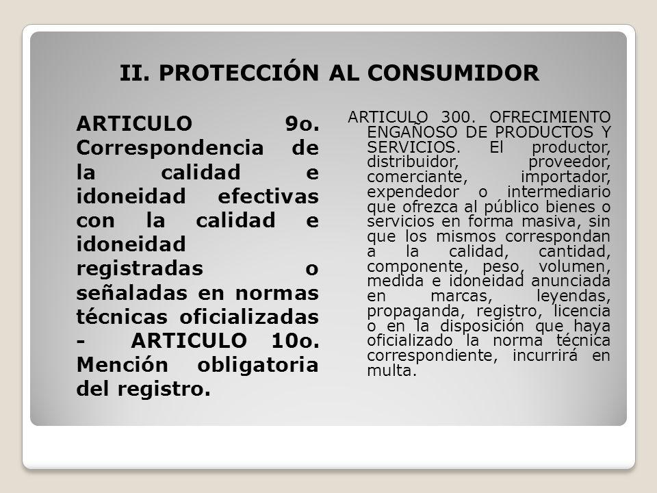 II. PROTECCIÓN AL CONSUMIDOR