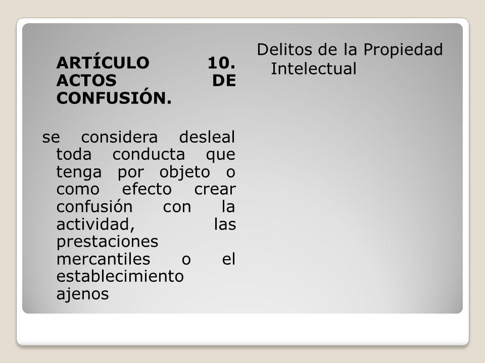 ARTÍCULO 10. ACTOS DE CONFUSIÓN