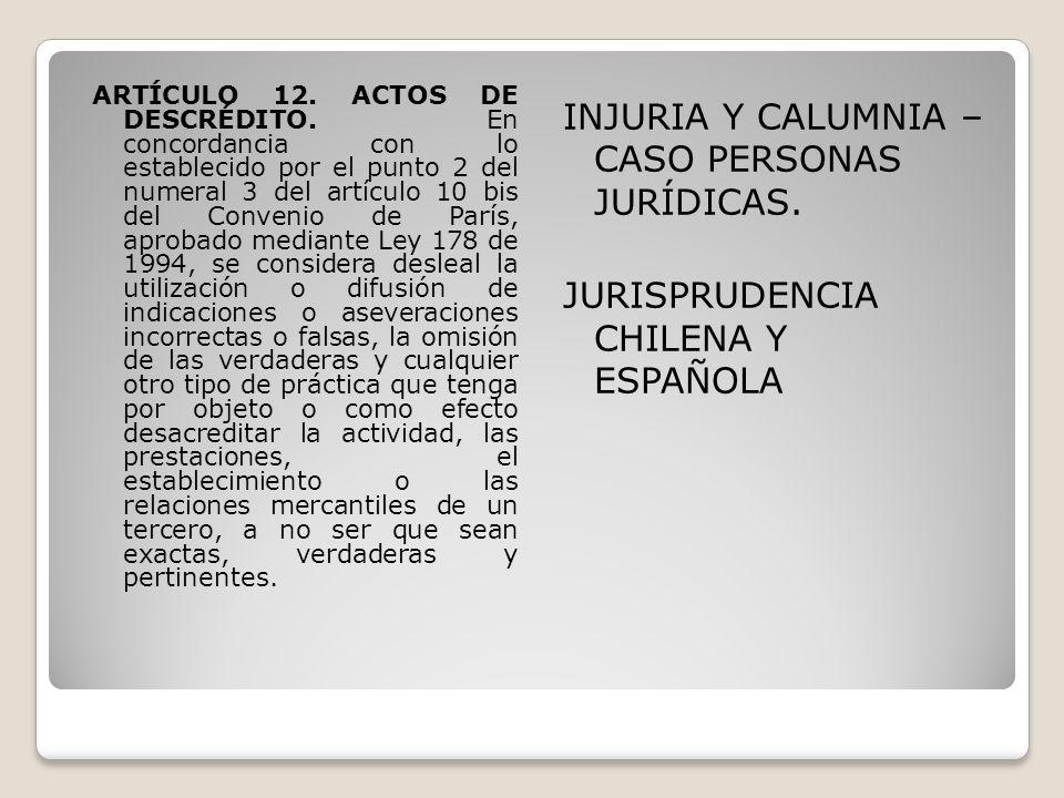 ARTÍCULO 12. ACTOS DE DESCRÉDITO