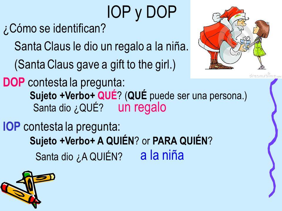 IOP y DOP un regalo a la niña