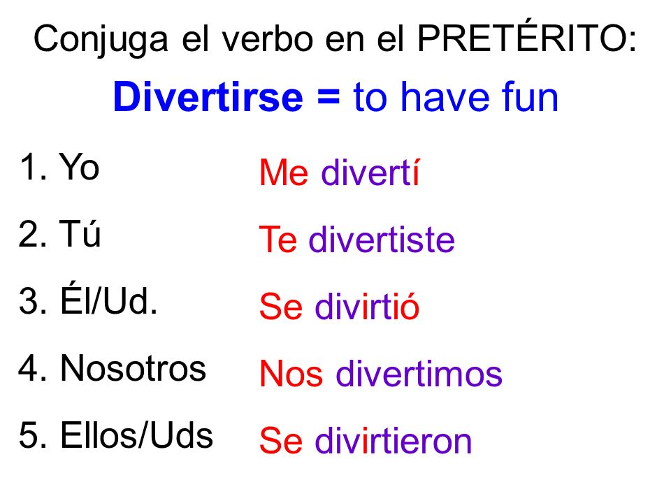 Divertirse = to have fun