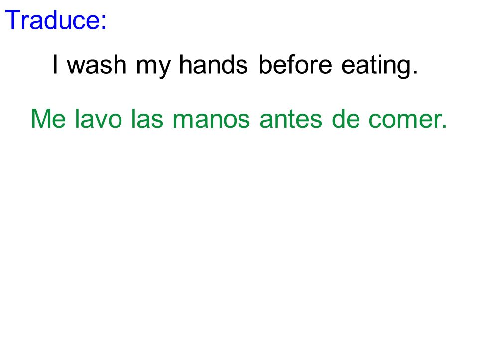 I wash my hands before eating.