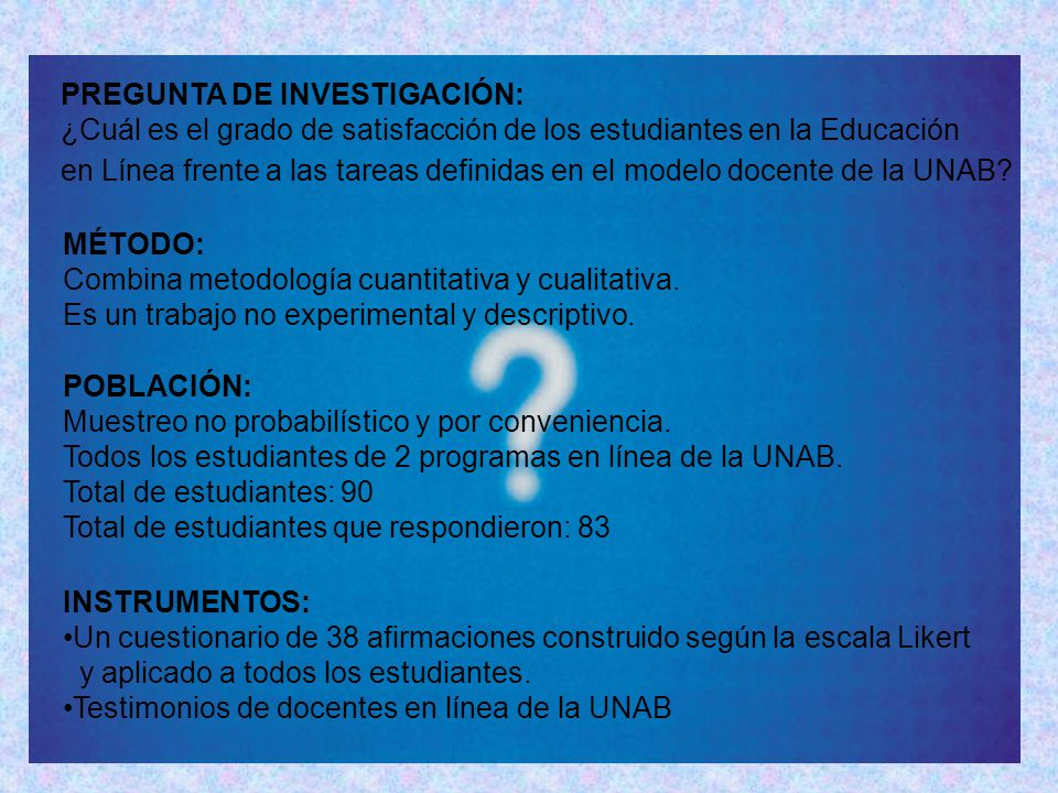 PREGUNTA DE INVESTIGACIÓN: