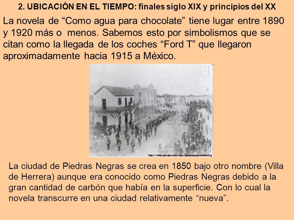 2. UBICACIÓN EN EL TIEMPO: finales siglo XIX y principios del XX