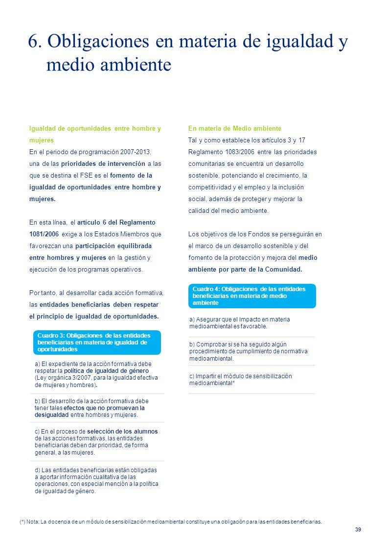 6. Obligaciones en materia de igualdad y medio ambiente