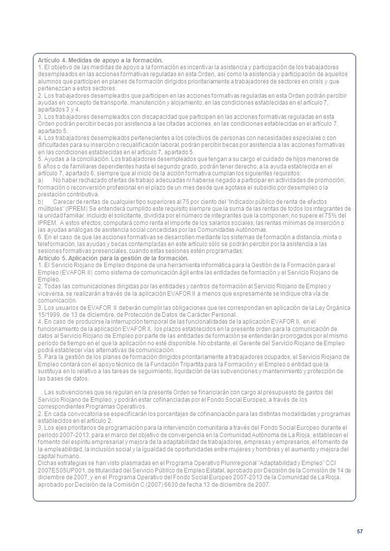Artículo 4. Medidas de apoyo a la formación.