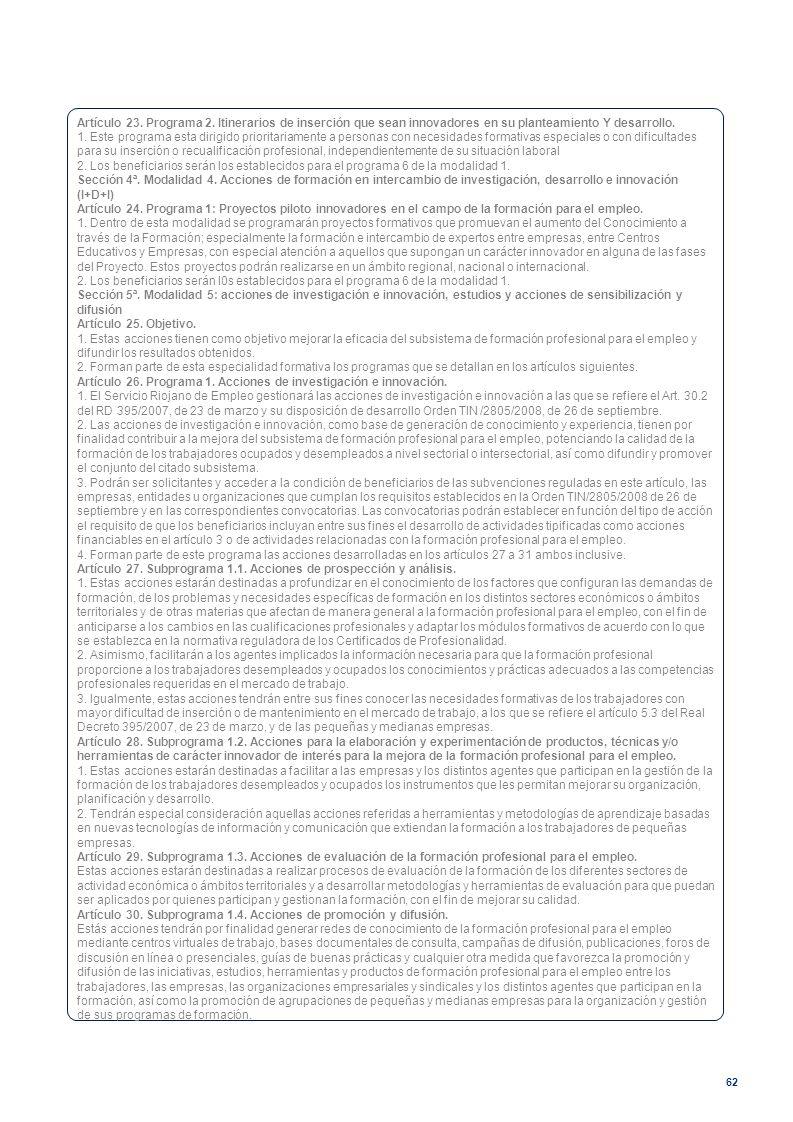 Artículo 23. Programa 2. Itinerarios de inserción que sean innovadores en su planteamiento Y desarrollo.