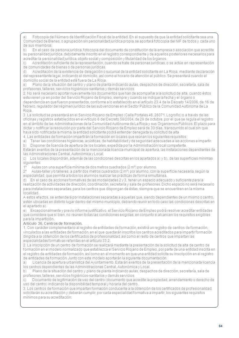 a) Fotocopia del Número de Identificación Fiscal de la entidad