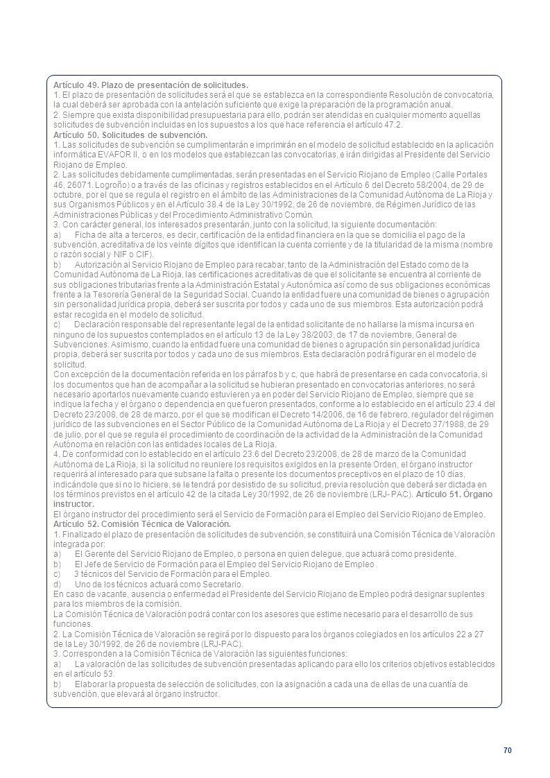 Artículo 49. Plazo de presentación de solicitudes.