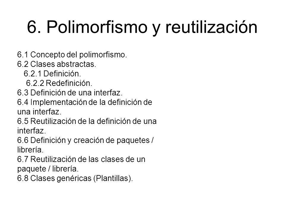 6. Polimorfismo y reutilización