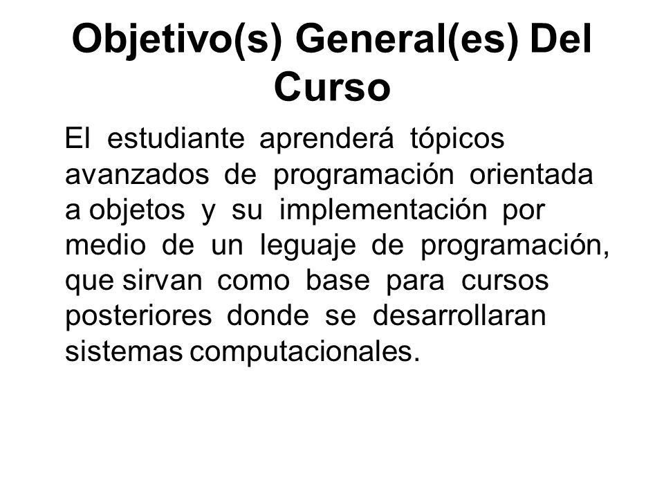 Objetivo(s) General(es) Del Curso
