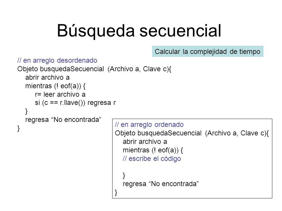 Búsqueda secuencial Calcular la complejidad de tiempo