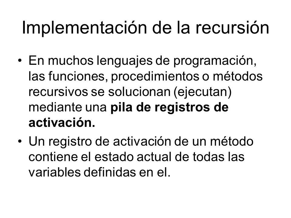 Implementación de la recursión
