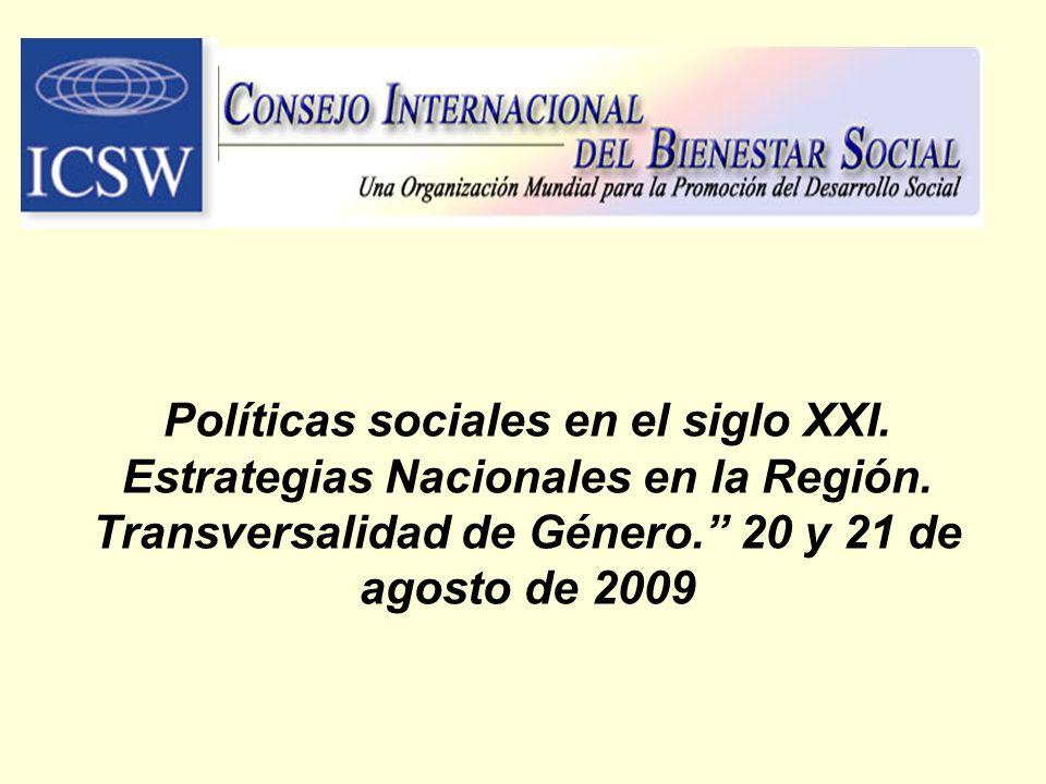Políticas sociales en el siglo XXI. Estrategias Nacionales en la Región.