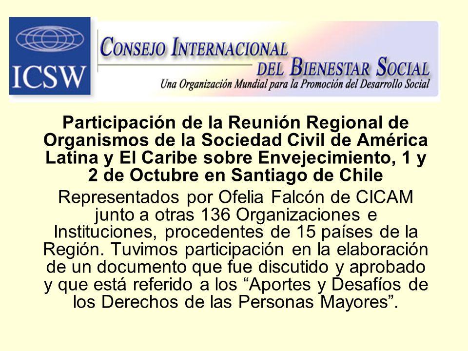 Participación de la Reunión Regional de Organismos de la Sociedad Civil de América Latina y El Caribe sobre Envejecimiento, 1 y 2 de Octubre en Santiago de Chile