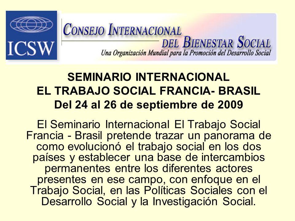 SEMINARIO INTERNACIONAL EL TRABAJO SOCIAL FRANCIA- BRASIL