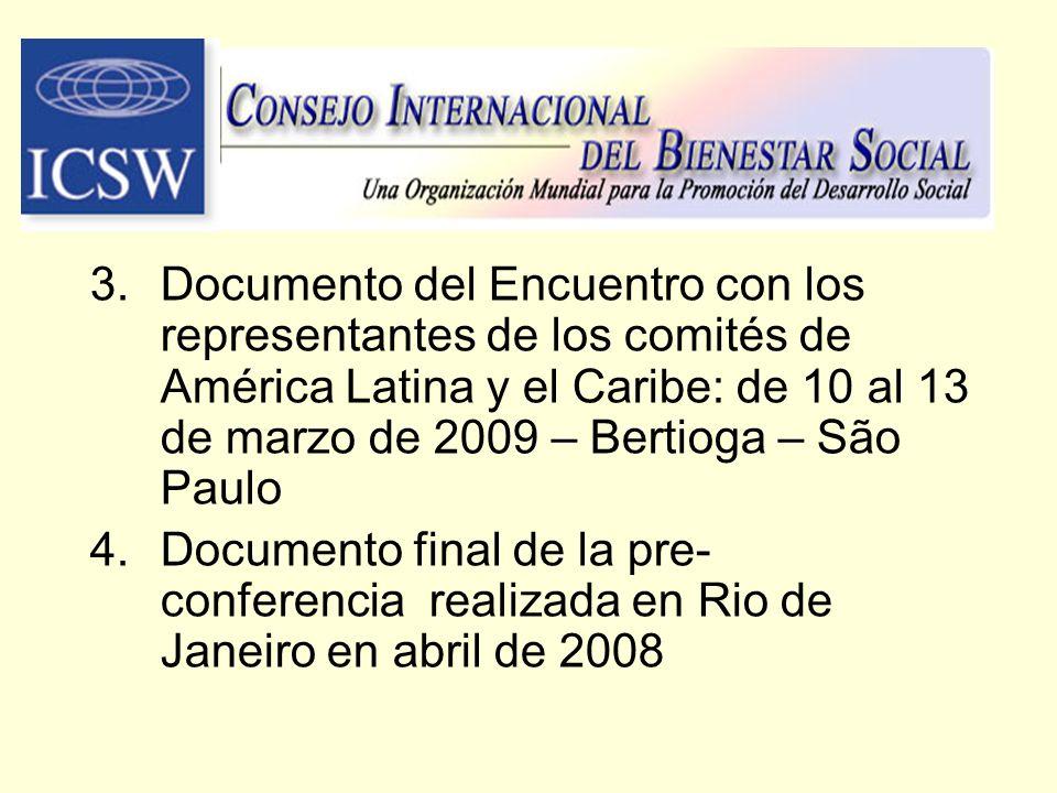Documento del Encuentro con los representantes de los comités de América Latina y el Caribe: de 10 al 13 de marzo de 2009 – Bertioga – São Paulo