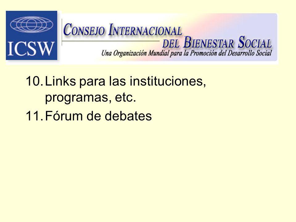 Links para las instituciones, programas, etc. Fórum de debates