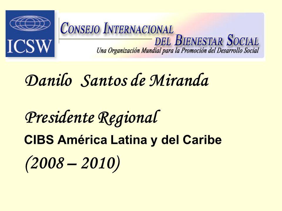 Danilo Santos de Miranda Presidente Regional (2008 – 2010)