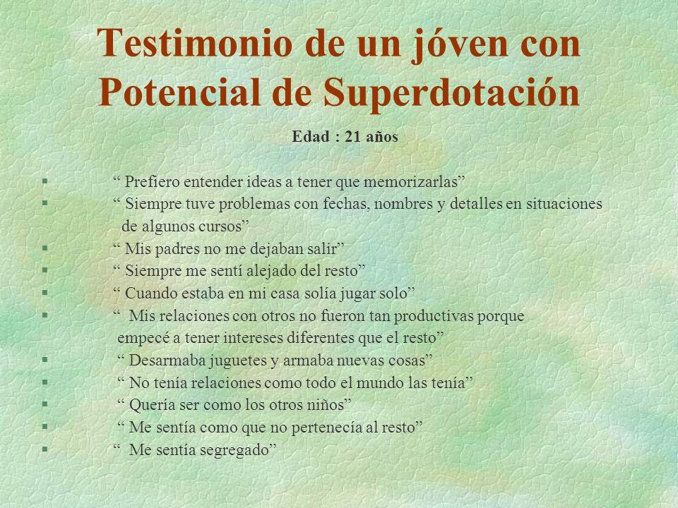 Testimonio de un jóven con Potencial de Superdotación