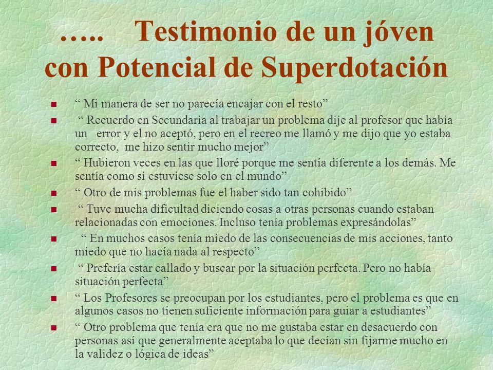 ….. Testimonio de un jóven con Potencial de Superdotación