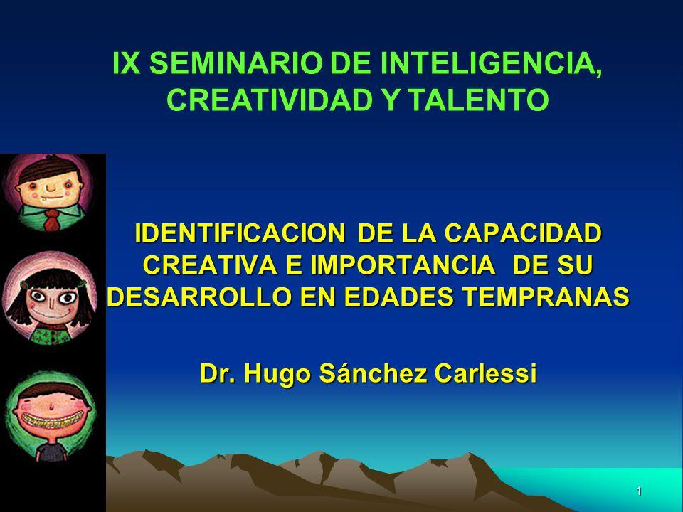 IX SEMINARIO DE INTELIGENCIA CREATIVIDAD Y TALENTO