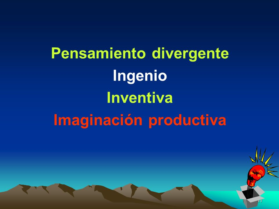 Pensamiento divergente Imaginación productiva