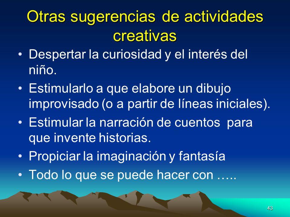 Otras sugerencias de actividades creativas