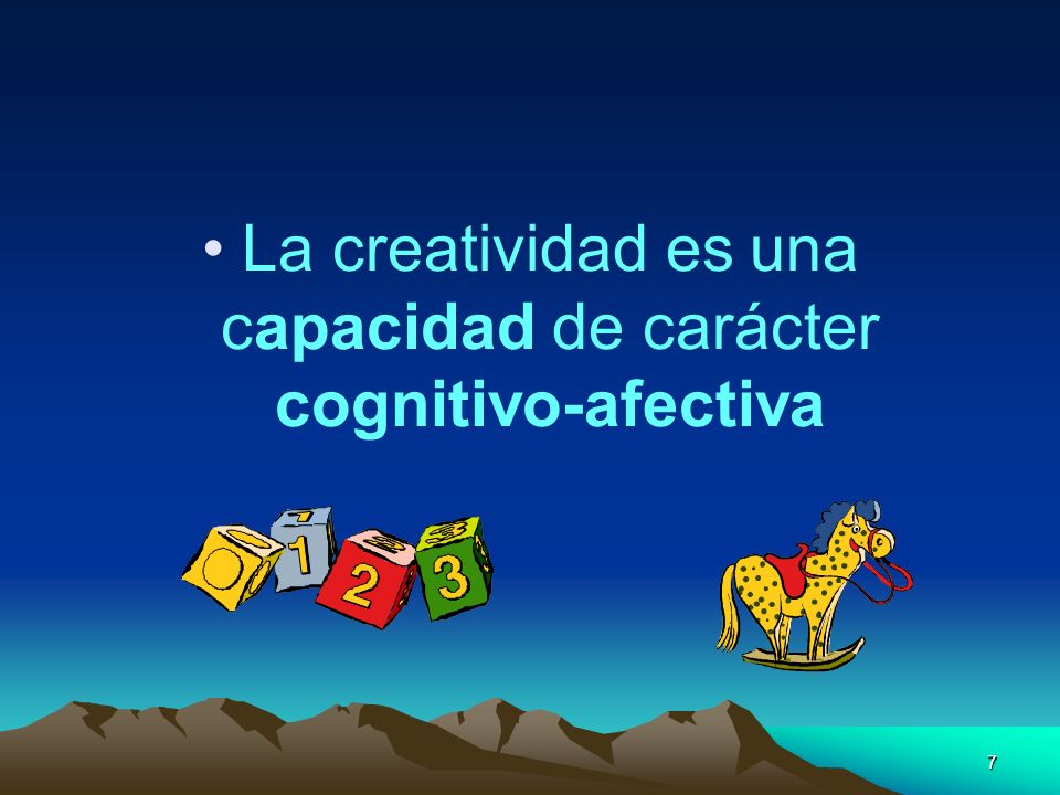 La creatividad es una capacidad de carácter cognitivo-afectiva