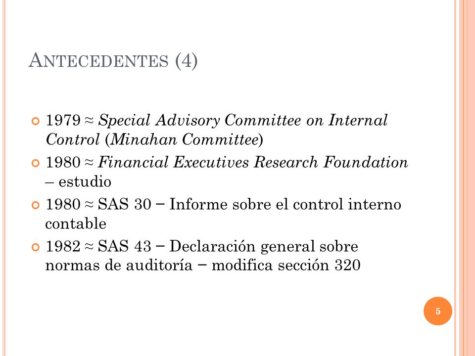Antecedentes (4) 1979 ≈ Special Advisory Committee on Internal Control (Minahan Committee)