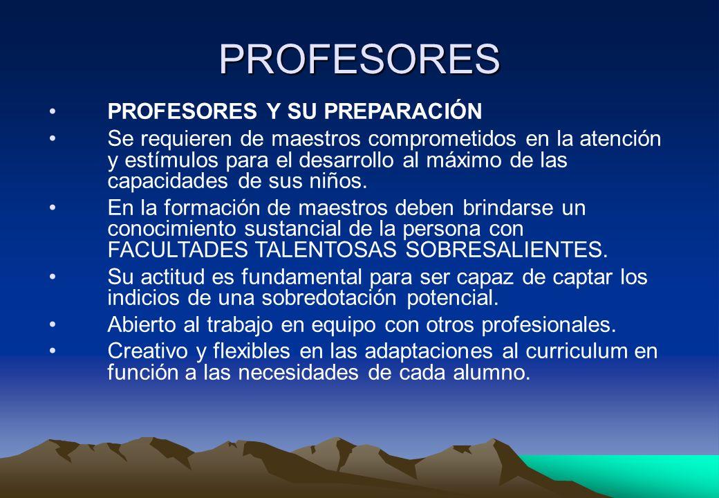 PROFESORES PROFESORES Y SU PREPARACIÓN