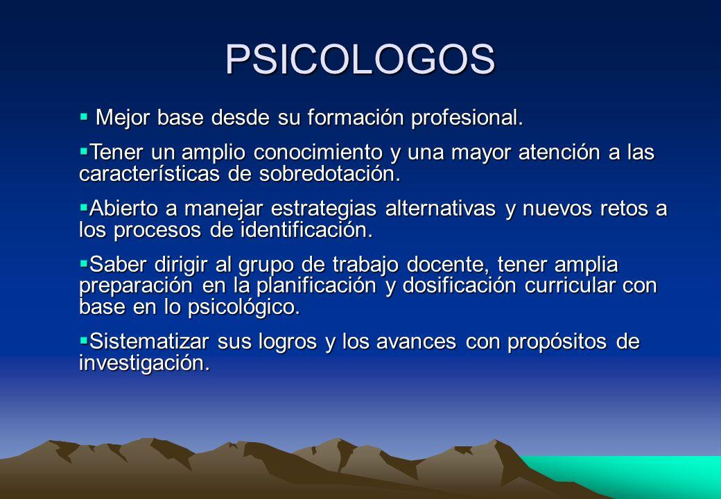 PSICOLOGOS Mejor base desde su formación profesional.