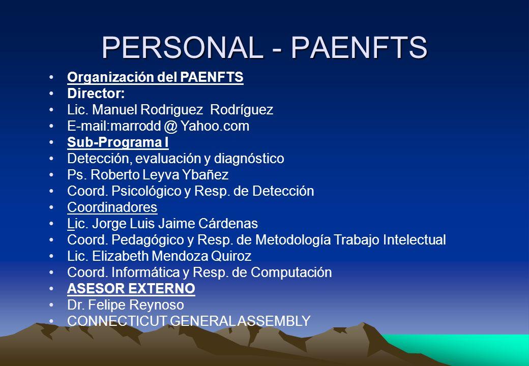 PERSONAL - PAENFTS Organización del PAENFTS Director:
