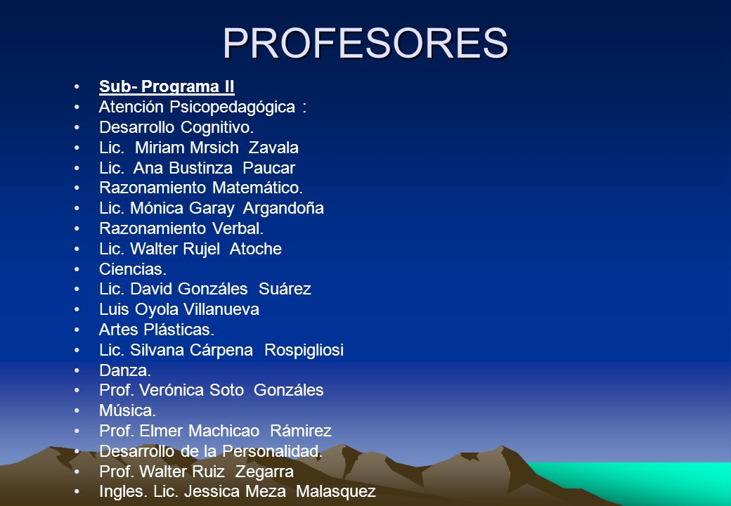 PROFESORES Sub- Programa II Atención Psicopedagógica :