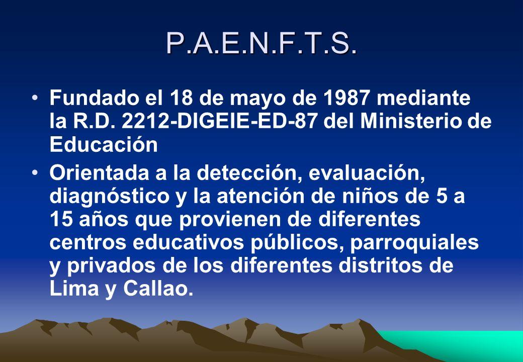 P.A.E.N.F.T.S. Fundado el 18 de mayo de 1987 mediante la R.D. 2212-DIGEIE-ED-87 del Ministerio de Educación.
