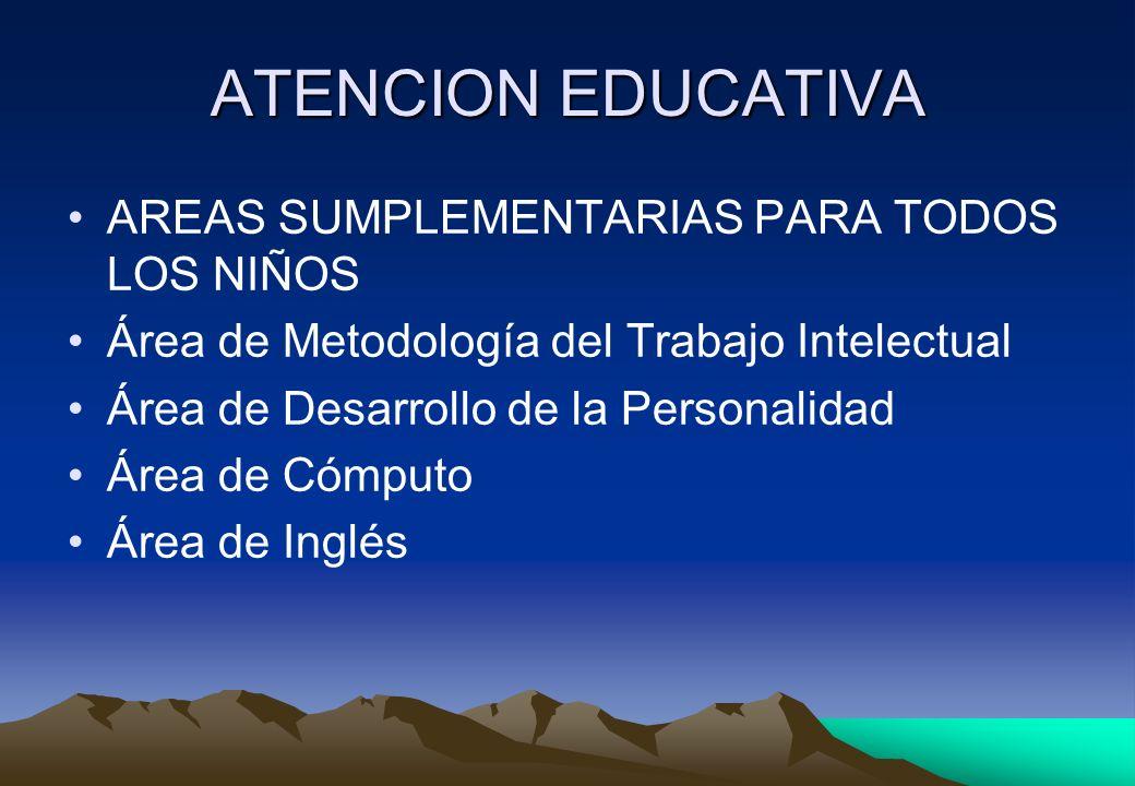 ATENCION EDUCATIVA AREAS SUMPLEMENTARIAS PARA TODOS LOS NIÑOS