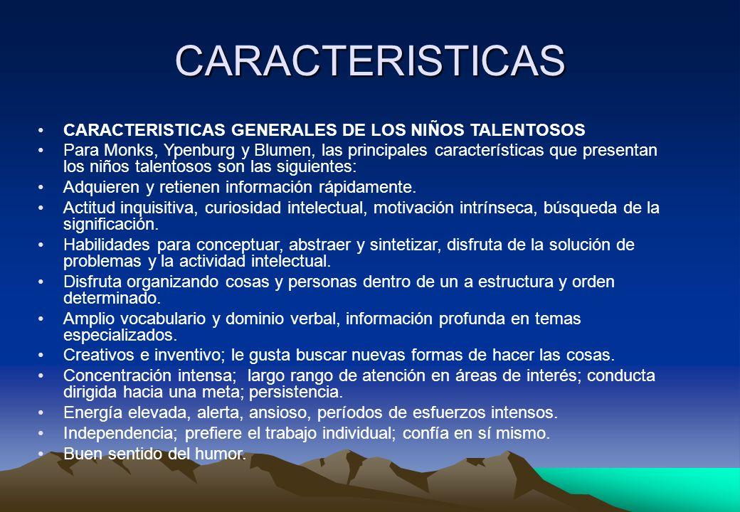 CARACTERISTICAS CARACTERISTICAS GENERALES DE LOS NIÑOS TALENTOSOS