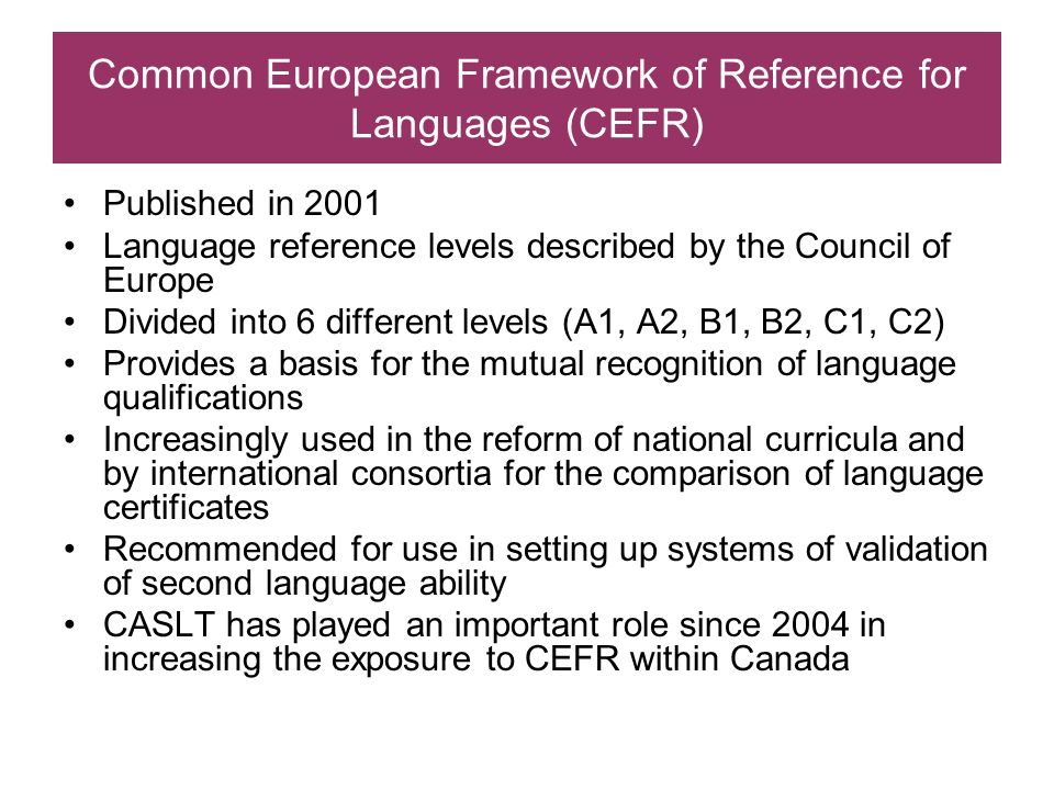 Common European Framework of Reference for Languages (CEFR)