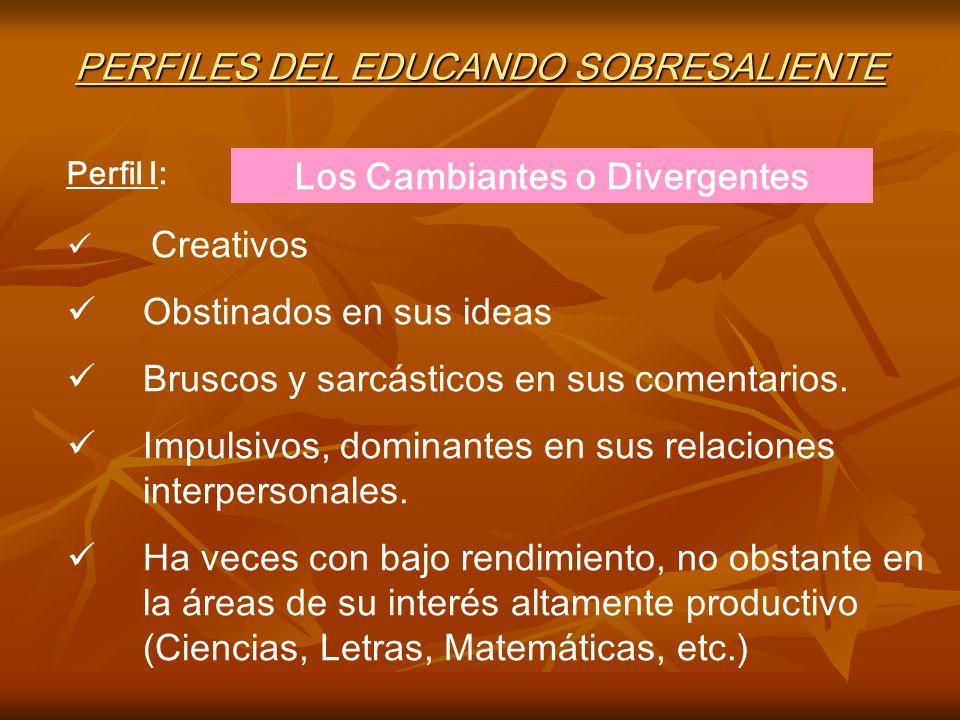 PERFILES DEL EDUCANDO SOBRESALIENTE