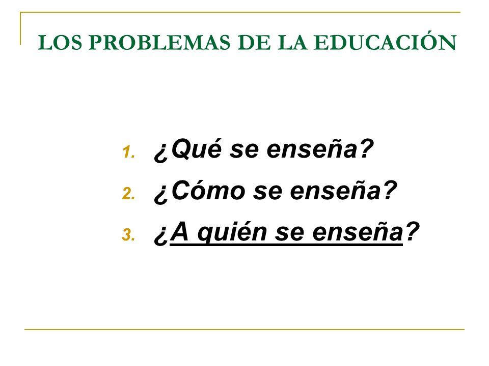 LOS PROBLEMAS DE LA EDUCACIÓN