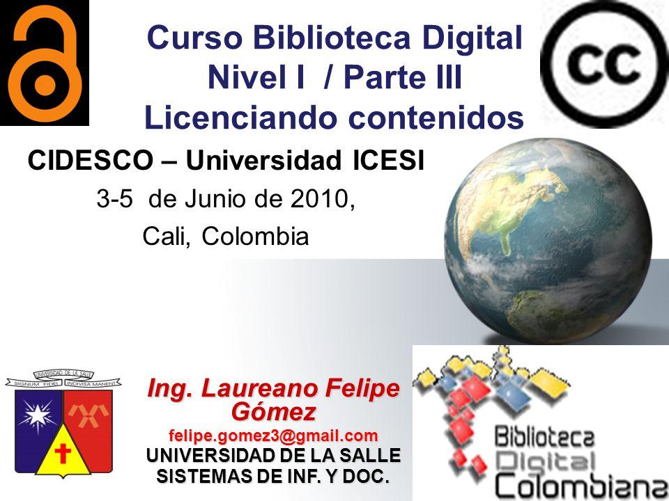Curso Biblioteca Digital Nivel I / Parte III Licenciando contenidos