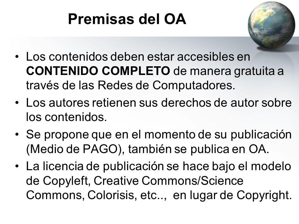Premisas del OA Los contenidos deben estar accesibles en CONTENIDO COMPLETO de manera gratuita a través de las Redes de Computadores.