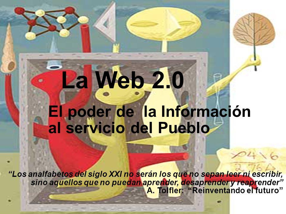 La Web 2.0 El poder de la Información al servicio del Pueblo