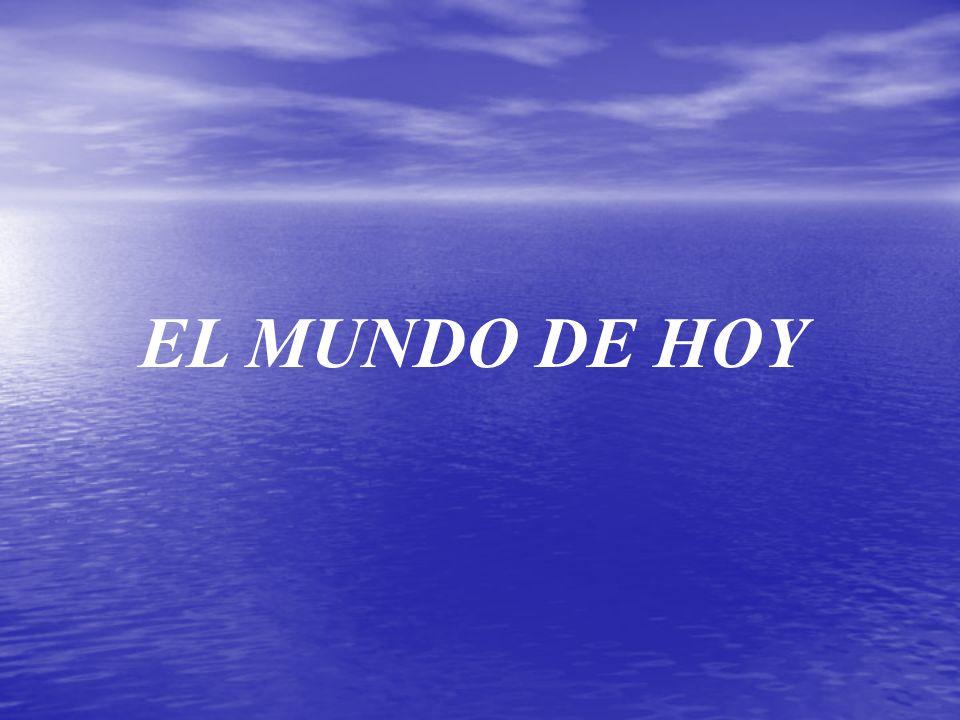 EL MUNDO DE HOY