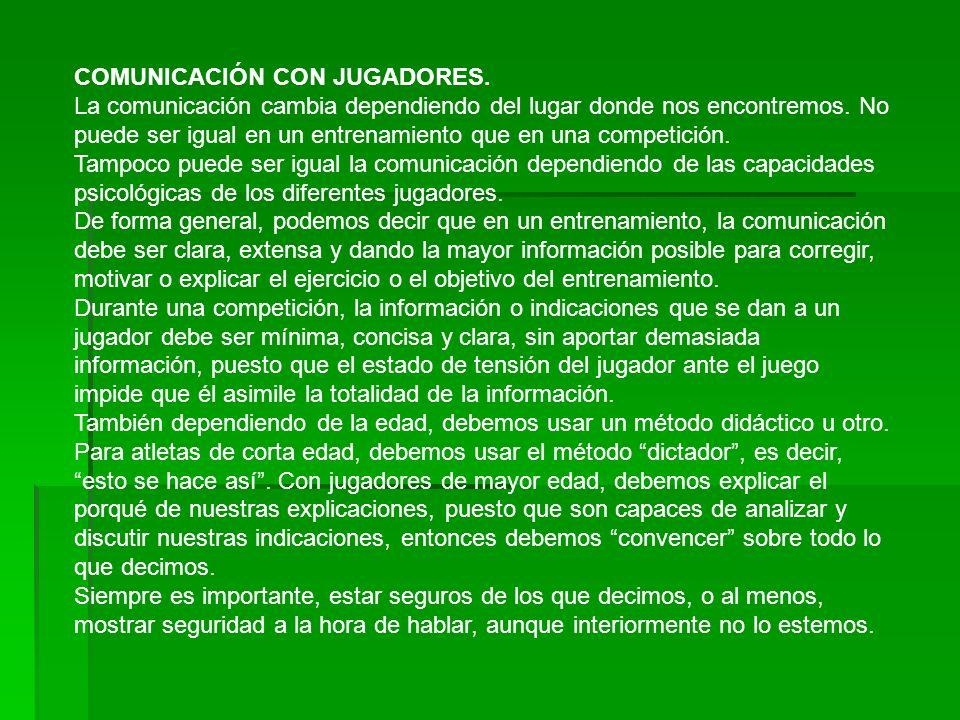 COMUNICACIÓN CON JUGADORES.