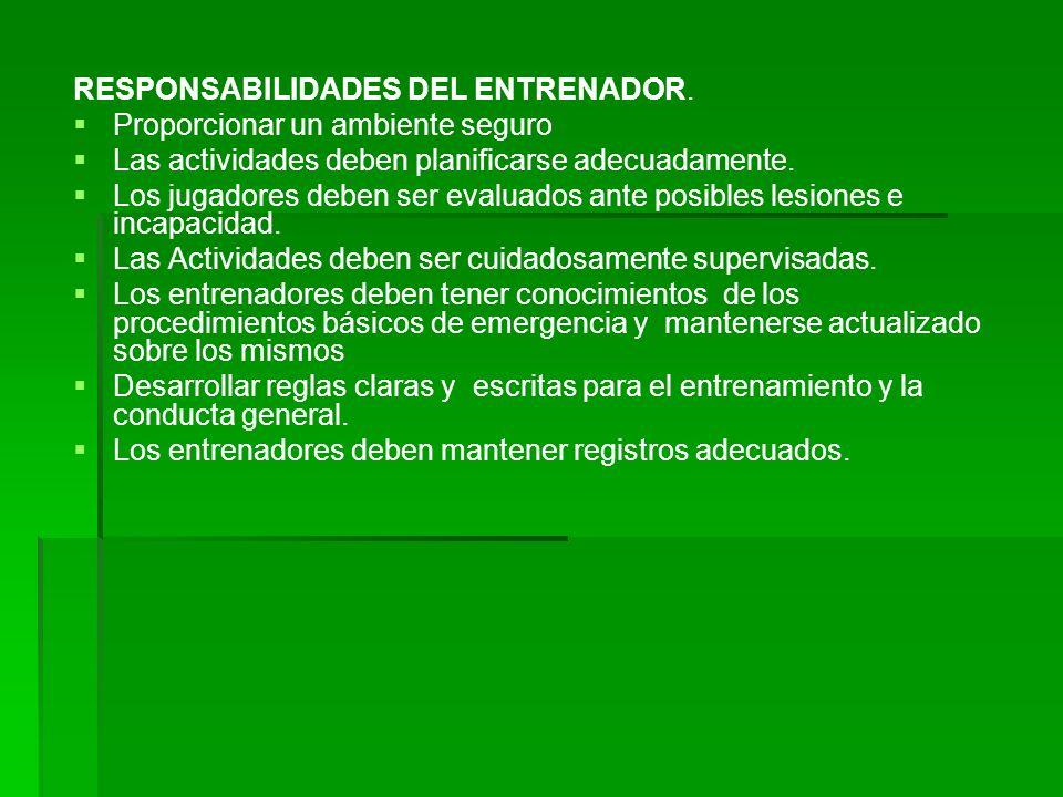 RESPONSABILIDADES DEL ENTRENADOR.